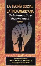 TEORIA SOCIAL LATINOAMERICANA, LA / TOMO II