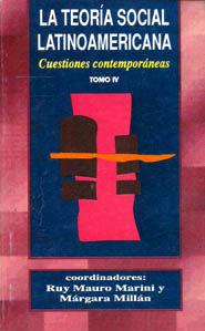 TEORIA SOCIAL LATINOAMERICANA, LA / TOMO IV