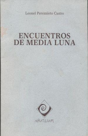 ENCUENTROS DE MEDIA LUNA
