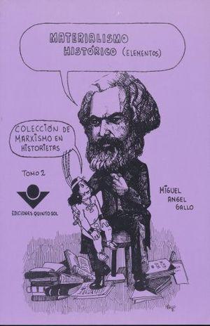 MATERIALISMO HISTORICO. COLECCION DE MARXISMO EN HISTORIETAS / TOMO 2