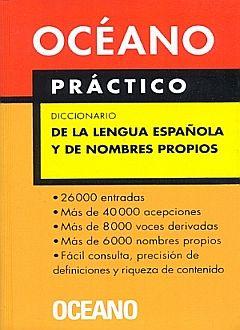 OCEANO PRACTICO. DICCIONARIO DE LA LENGUA ESPAÑOLA
