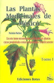 PLANTAS MEDICINALES DE MEXICO, LAS / TOMO I