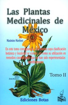 PLANTAS MEDICINALES DE MEXICO, LAS / TOMO II