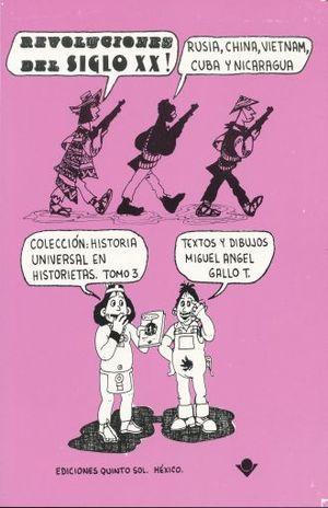 REVOLUCIONES DEL SIGLO XX. HISTORIA UNIVERSAL EN HISTORIETAS / TOMO 3