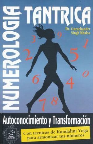 Numerología tántrica. Autoconocimiento y transformación