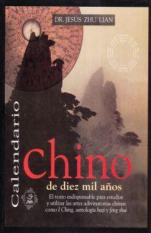 CALENDARIO CHINO DE DIEZ MIL AÑOS