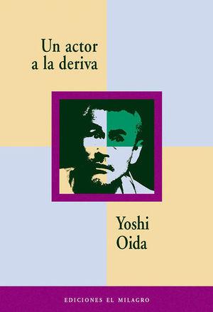 UN ACTOR A LA DERIVA / 3 ED.