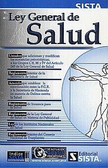 LEY GENERAL DE SALUD (Y SUS COMPLEMENTOS)
