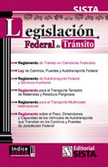LEGISLACION FEDERAL DE TRANSITO