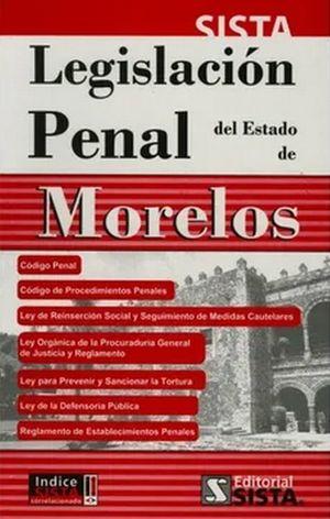 LEGISLACION PENAL DEL ESTADO DE MORELOS