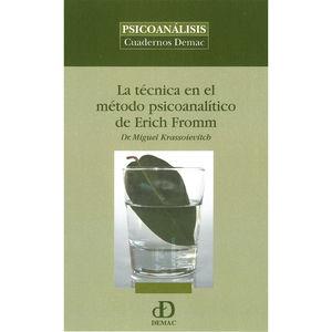 TECNICA EN EL METODO PSICOANALITICO DE ERICH FROM
