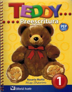 TEDDY PREESCRITURA 1. PREESCOLAR / 3 ED.