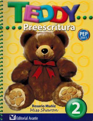 TEDDY PREESCRITURA 2. PREESCOLAR / 9 ED.