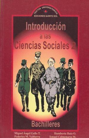 INTRODUCCION A LAS CIENCIAS SOCIALES 2. BACHILLERES