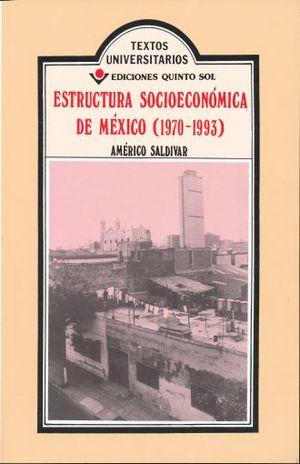 ESTRUCTURA SOCIOECONOMICA DE MEXICO II (1970-1993)