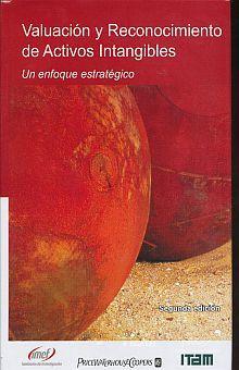 VALUACION Y RECONOCIMIENTO DE ACTIVOS INTANGIBLES. UN ENFOQUE ESTRATEGICO / PD.