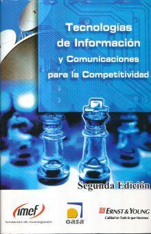 TECNOLOGIAS DE INFORMACION Y COMUNICACIONES PARA LA COMPETITIVIDAD / 2 ED. / PD.