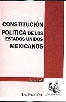 CONSTITUCION POLITICA DE LOS ESTADOS UNIDOS MEXICANOS. ACTUALIZADO