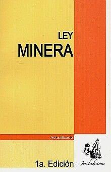 LEY MINERA. ACTUALIZADO