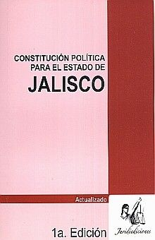 CONSTITUCION POLITICA DEL ESTADO DE JALISCO. ACTUALIZADO