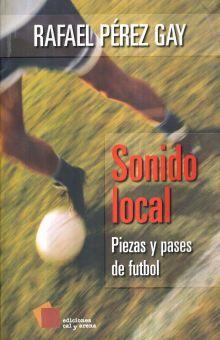 SONIDO LOCAL. PIEZAS Y PASES DE FUTBOL