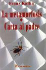 METAMORFOSIS / CARTA AL PADRE