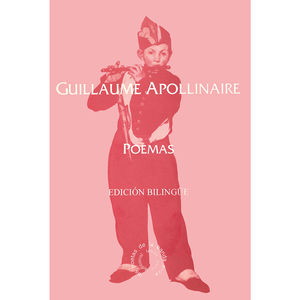 Guillaume Apollinaire. Poemas