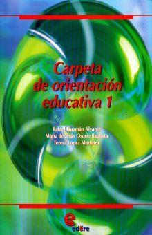 CARPETA DE ORIENTACION EDUCATIVA 1. BACHILLERATO