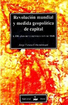 REVOLUCION MUNDIAL Y MEDIDA GEOPOLITICA DE CAPITAL