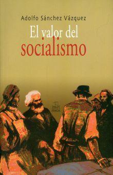 VALOR DEL SOCIALISMO, EL