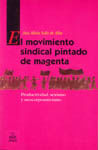 MOVIMIENTO SINDICAL PINTADO DE MAGENTA, EL