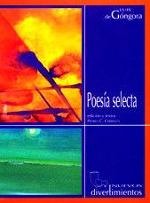 POESIA SELECTA / LUIS DE GONGORA