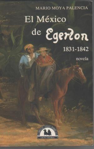 MEXICO DE EGERTON 1831-1842, EL