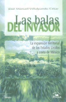 BALAS DEL INVASOR, LAS