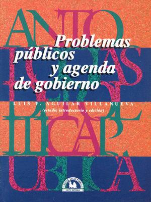 ANTOLOGIA III. PROBLEMAS PUBLICOS Y AGENDA DE GOBIERNO