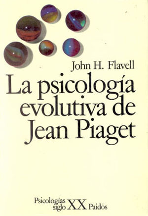 PSICOLOGIA EVOLUTIVA DE JEAN PIAGET, LA