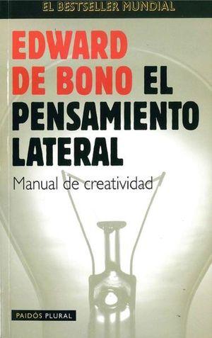 PENSAMIENTO LATERAL, EL. MANUAL DE CREATIVIDAD