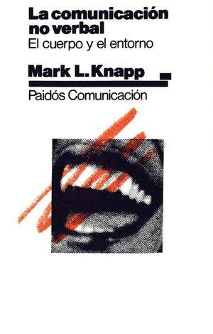 COMUNICACION NO VERBAL. EL CUERPO Y EL ENTORNO