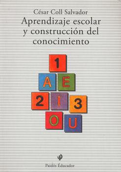 APRENDIZAJE ESCOLAR Y CONSTRUCCION DEL CONOCIMIENTO