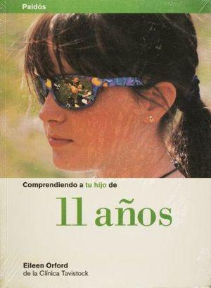COMPRENDIENDO A TU HIJO DE 11 AÑOS