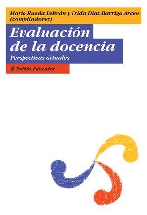 EVALUACION DE LA DOCENCIA. PERSPECTIVAS ACTUALES