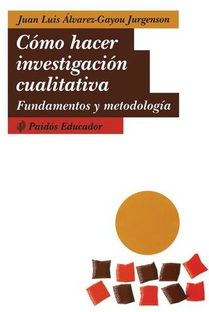 COMO HACER INVESTIGACION CUALITATIVA. FUNDAMENTOS Y METODOLOGIA