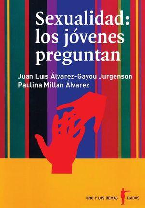 SEXUALIDAD LOS JOVENES PREGUNTAN