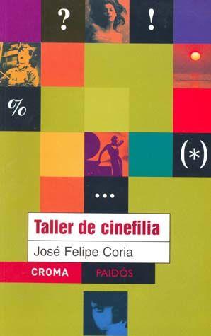TALLER DE CINEFILIA