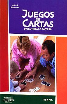 JUEGOS DE CARTAS PARA TODA LA FAMILIA