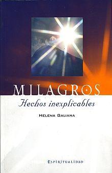 MILAGROS HECHOS INEXPLICABLES