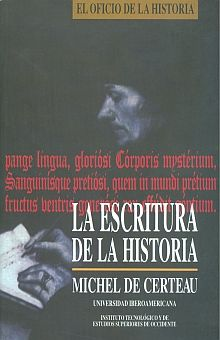 ESCRITURA DE LA HISTORIA, LA