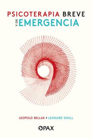 PSICOTERAPIA BREVE Y DE EMERGENCIA / 2 ED.