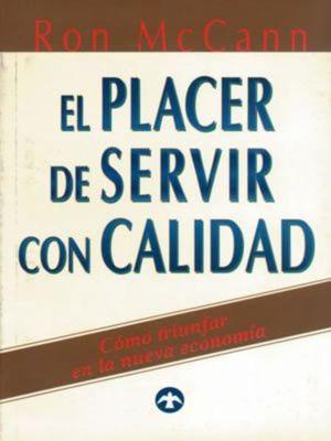 PLACER DE SERVIR CON CALIDAD, EL