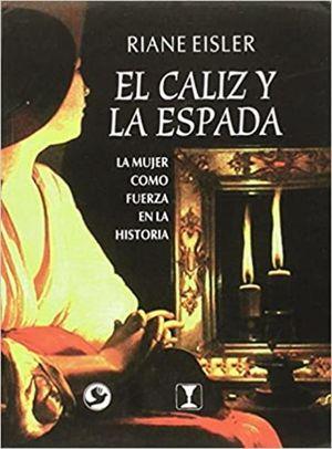 CALIZ Y LA ESPADA, EL